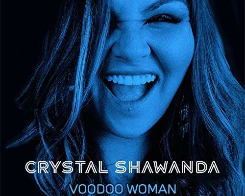 Crystal Shawanda, Voodoo Woman